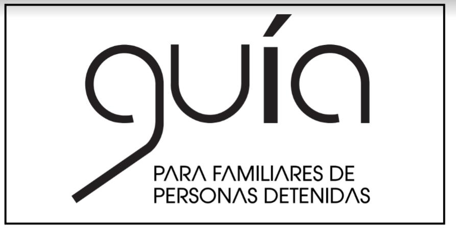 Una guía para familiares de personas detenidas