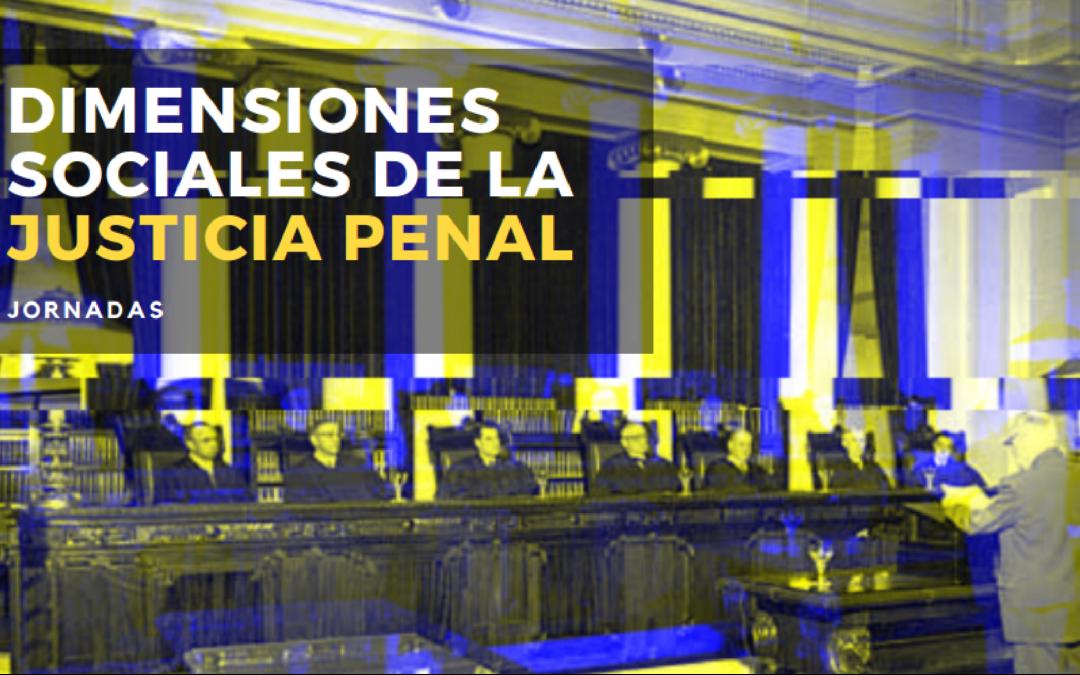 """Jornadas """"Dimensiones Sociales De La Justicia Penal"""""""