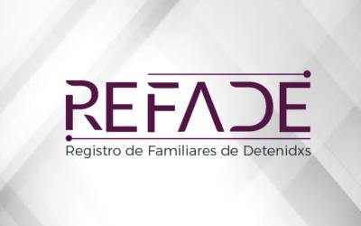 REFADE – Registro de Familiares de Detenidxs